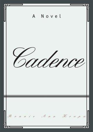 Cadence  by  Ronnie Krupa