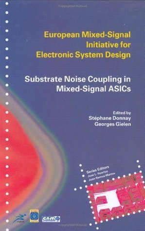 Substrate Noise Coupling in Mixed-Signal ASICs  by  Stéphane Donnay