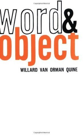 Word and Object Willard Van Orman Quine