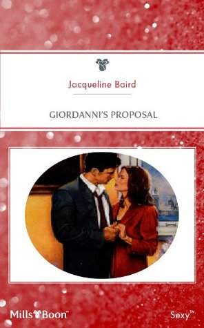 Mills & Boon : Giordannis Proposal  by  Jacqueline Baird