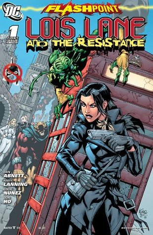 Flashpoint: Lois Lane and the Resistance #1 Dan Abnett
