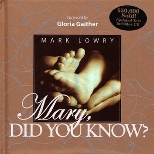 Mary Did You Know? Mark Lowry