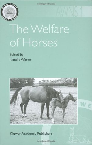 The Welfare of Horses Natalie Waran