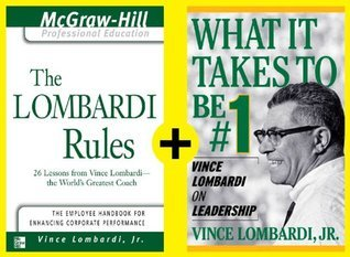 Lombardi - Rules and Lessons on What It Takes to Be #1 (EBOOK BUNDLE)  by  Vince Lombardi