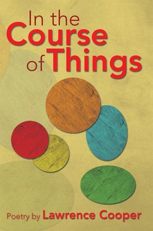 In the Course of Things  by  Lawrence Cooper