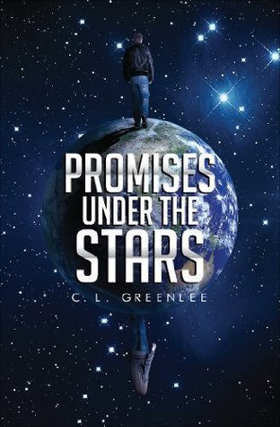 Promises Under the Stars  by  C.L. Greenlee