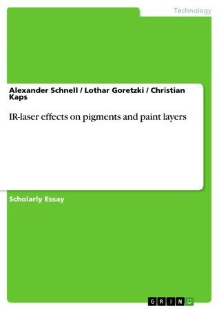 IR-laser effects on pigments and paint layers  by  Alexander Schnell