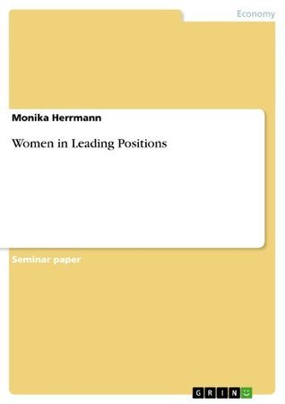 Women in Leading Positions  by  Monika  Herrmann