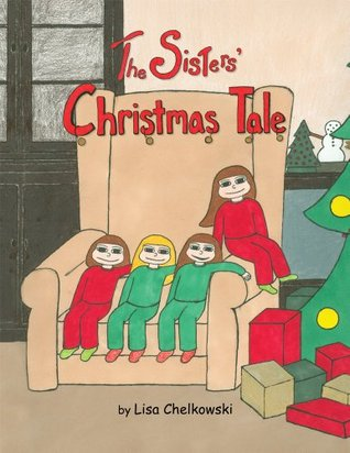 The Sisters Christmas Tale Lisa Chelkowski