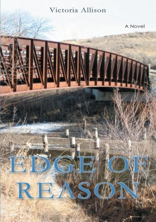 Edge Of Reason  by  Victoria Allison