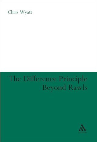 Difference Principle Beyond Rawls  by  Chris Wyatt