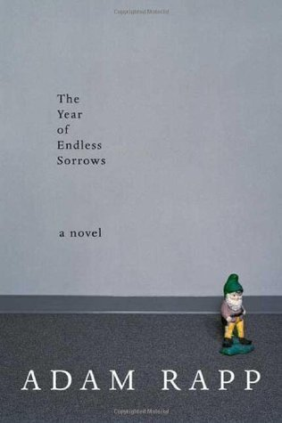 The Year of Endless Sorrows: A Novel  by  Adam Rapp