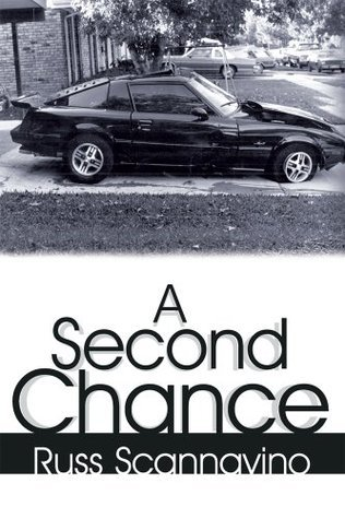 A Second Chance  by  Russ Scannavino