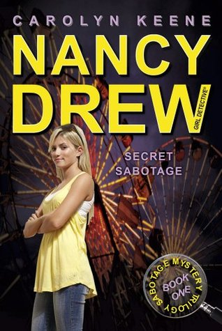 Secret Sabotage (Nancy Drew: Girl Detective  by  Carolyn Keene