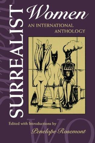 Surrealist Women (Surrealist Revolution Series) Penelope Rosemont