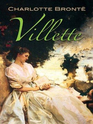 Villette (Dover Books on Literature & Drama)  by  Charlotte Brontë