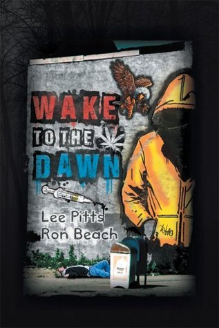 Wake up to the Dawn Ronald C. Beach/Lee W. Pitts