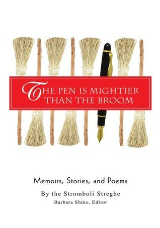 The Pen Is Mightier Than the Broom  by  Julia Weller