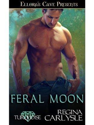 Feral Moon Regina Carlysle
