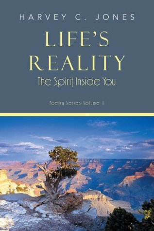 Lifes Reality  by  Harvey C. Jones