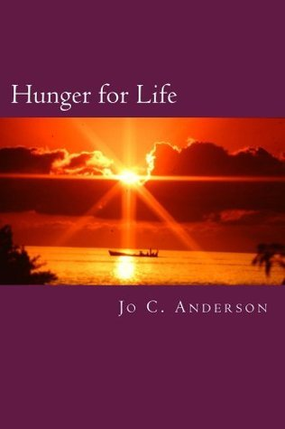 Hunger for Life  by  Jo Anderson