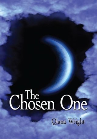 The Chosen One Qiana Wright