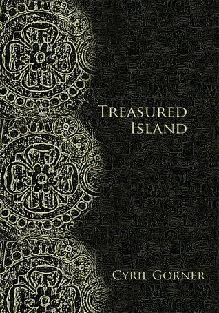 Treasured Island Cyril Gorner