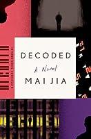 Decoded: A Novel