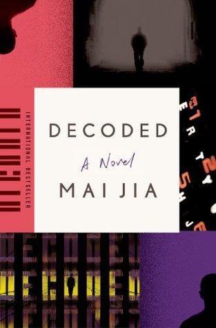 Decoded: A Novel  by  Mai Jia