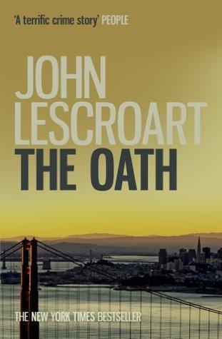 The Oath: (Dismas Hardy 8)  by  John Lescroart