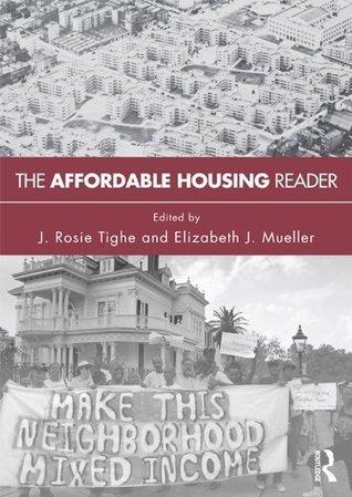 The Affordable Housing Reader  by  Elizabeth J. Mueller