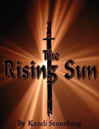 The Rising Sun Kendi Stoneberg
