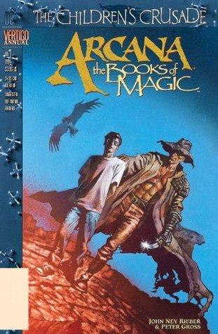Arcana: The Books of Magic Annual #1  by  John Ney Rieber