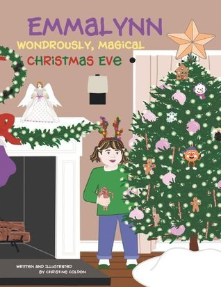 Emmalynn:Wondrously Magical Christmas Eve  by  Christine Coldon