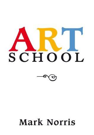 Art School Mark Alan Norris