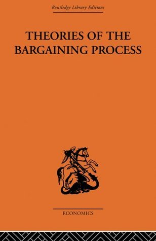 Theories of the Bargaining Process (Routledge Library Editions-Economics, 66)  by  Alan Coddington