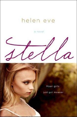 Stella: A Novel  by  Helen Eve