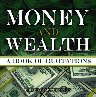 Money and Wealth Joslyn Pine