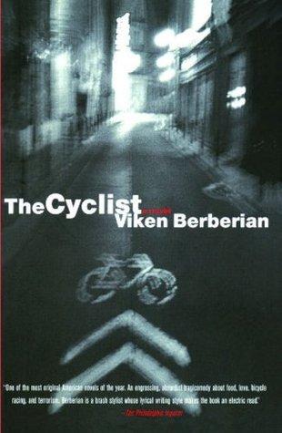 The Cyclist: A Novel Viken Berberian