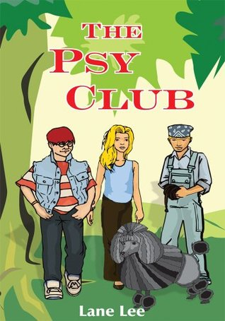 The Psy Club  by  Lane Lee