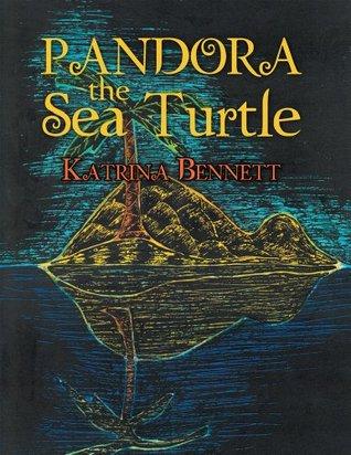 Pandora The Sea Turtle Katrina Bennett