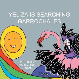 Yeliza Is Searching Garrochales Samira Shukri