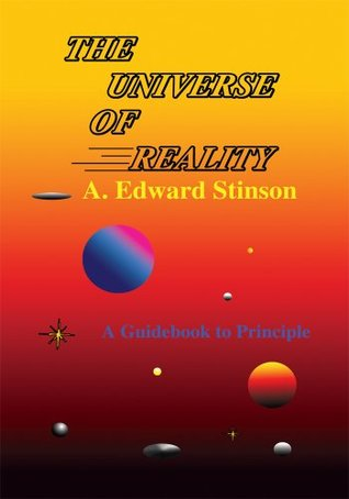 The UNIVERSE OF REALITY  by  A. Stinson