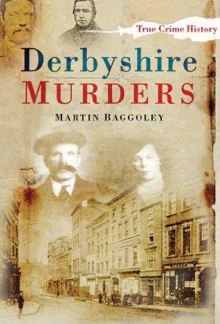 Derbyshire Murders Martin Baggoley
