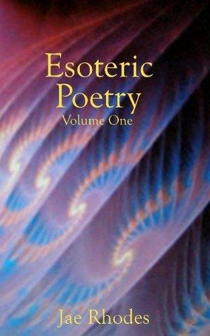 Esoteric Poetry  by  Jae Rhodes