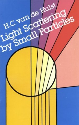 Light Scattering Small Particles (Dover Books on Physics) by H. C. van de Hulst
