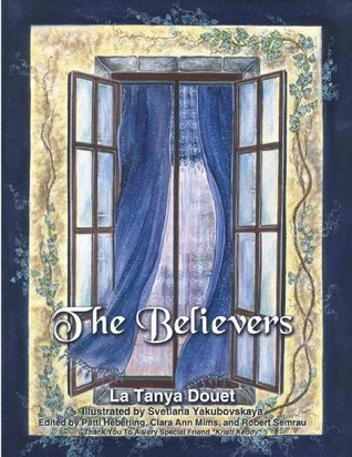 The Believers  by  La Tanya Douet