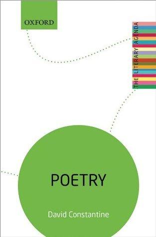 Poetry: The Literary Agenda  by  David Constantine