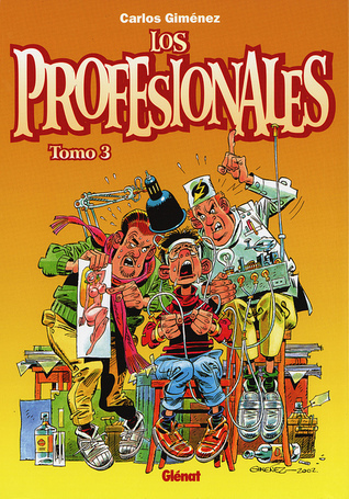 Los Profesionales Tomo 3  by  Carlos Giménez