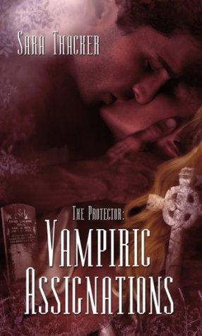 Vampiric Assignations Sara Thacker